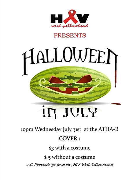 Halloween in July is this Wednesday (July 31st) at the Atha-B, do you have your costume yet?